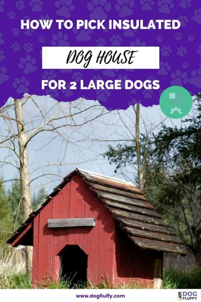 insulated dog house for 2 large dogs pin image